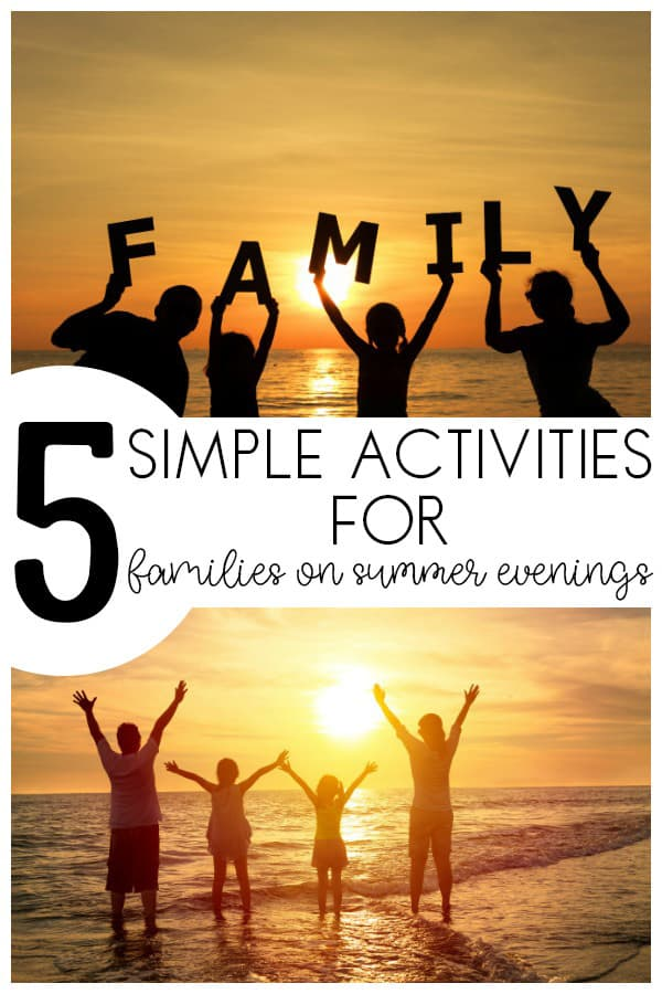 Make the most of the lighter summer evenings and the cooler temperatures and spend quality time with these five simple activity ideas for family fun with young kids.