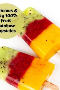 rainbow fruit popsicles on a white background with the text on a green circle delicious and easy 100% fruit Rainbow Popsicles