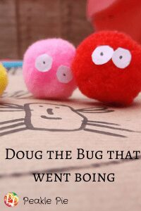 Doug the Bug Game and Craft for preschoolers, storybook summer bringing books alive with activities for kids