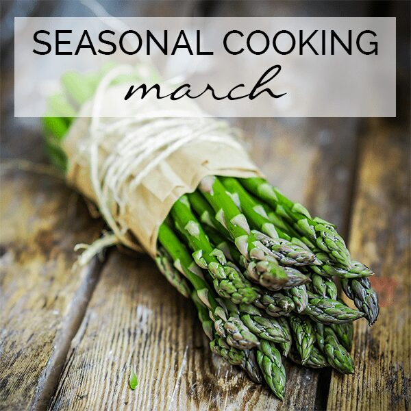 What's in season in March for fresh affordable home cooked food