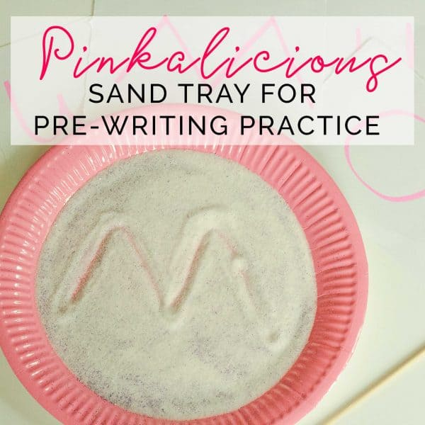 Extension activity for the book Pinkalicious by Victoria and Elizabeth Kann with this Pinkalicious Sand Tray ideal for pre-writing practice in preschool.
