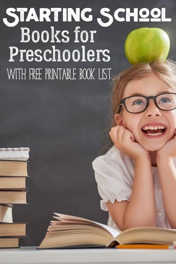child with books and an apple on head. Text reads Starting School Books for Preschoolers with FREE printable book list
