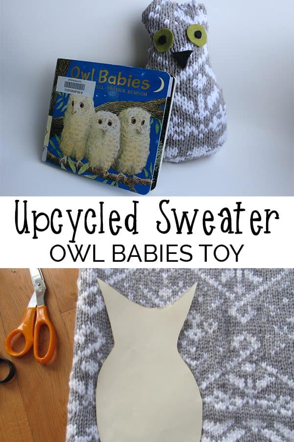 This upcycled sweater Owl Babies craft is easy for kids and adults alike to make, cuddly, and absolutely adorable! Read on for simple directions.