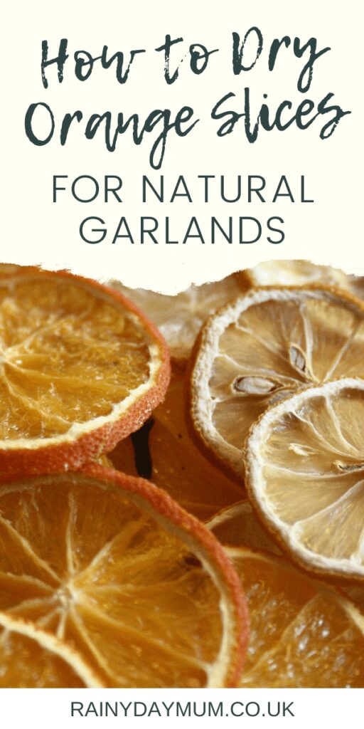 How to Dry the Perfect Orange Slices for Natural Garlands and Ornaments