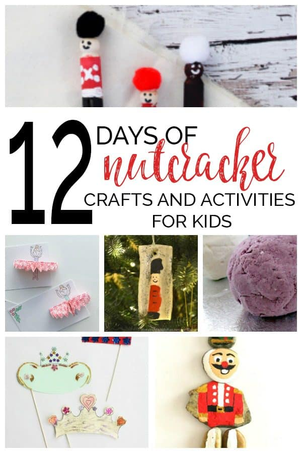 12 Days of The Nutcracker Crafts and Activities for Kids
