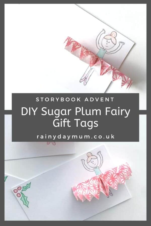 DIY Sugar Plum Fairy Gift Tags part of The Nutcracker Storybook Advent on Rainy Day Mum