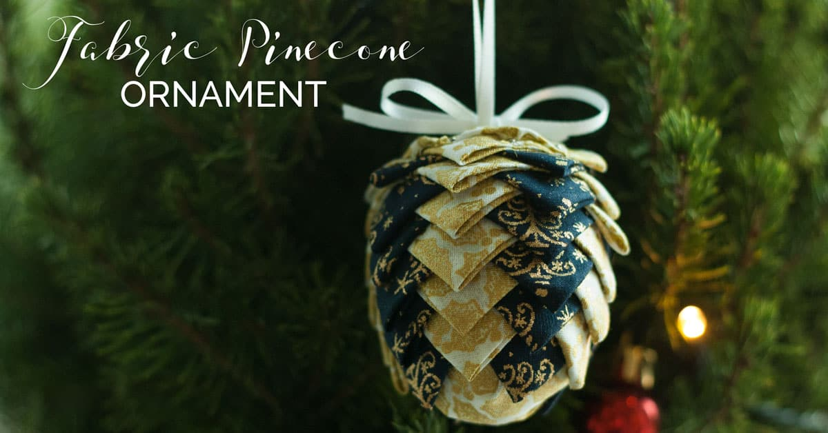 No Sew Fabric Pinecone Ornaments Tutorial