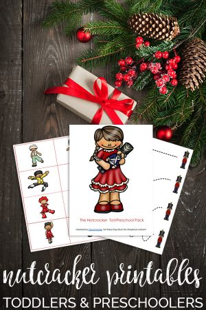 The Nutcracker Inspired printable pack for toddlers and preschoolers.