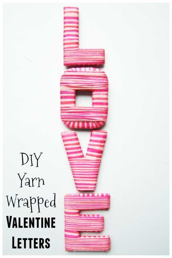 DIY Yarn Wrapped Valentines Letters