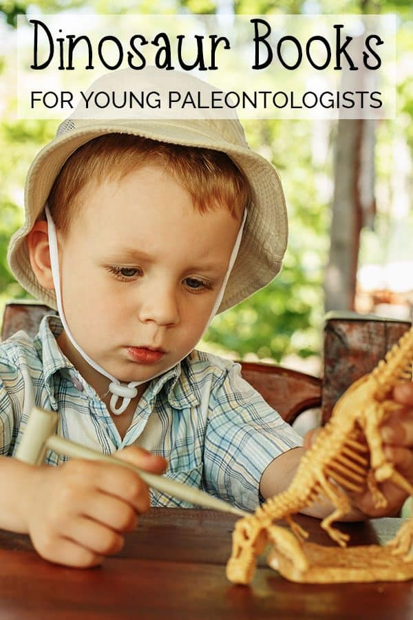 Get your budding Paleontologist reading with these roaring good reads Dinosaur Books for toddlers and preschoolers - featuring fiction and non-fiction.