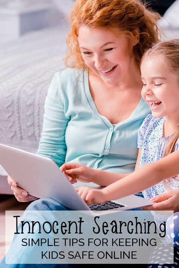 Innocent Searches: Simple Tips to Keep Kids Safe Online