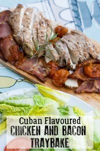 Simple family supper idea for Cuban chicken and bacon traybake ideal to serve with a salad for a light meal and quick to make.