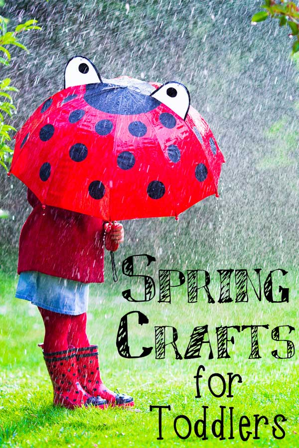 Spring Crafts For Toddlers To Make And Do With You