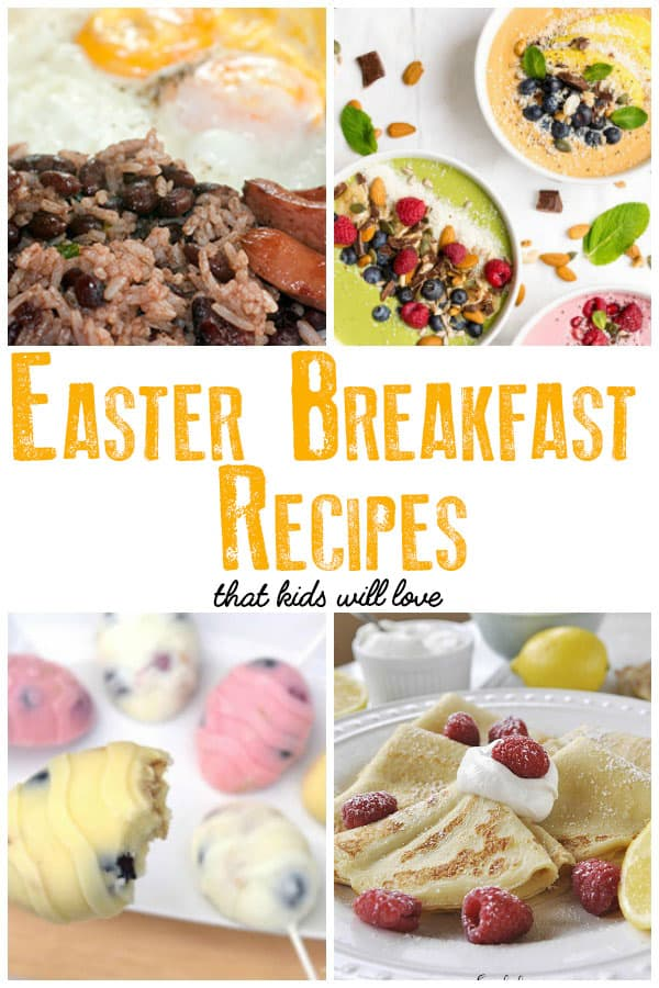 Easter Breakfast Recipes that are family approved for busy mums