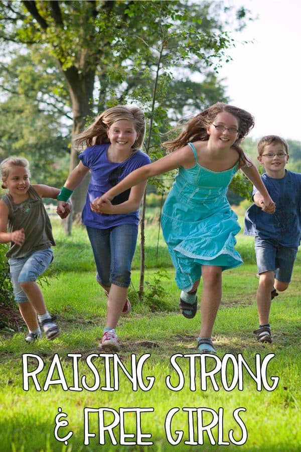 Raising Strong and Free Girls