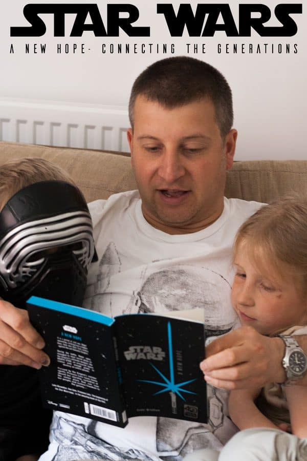 Star Wars A New Hope ~ Connecting Generations and Inspiring Reading