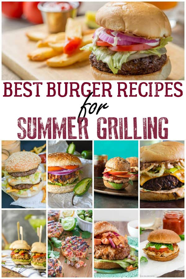 Burger Recipes for the Summer Grill