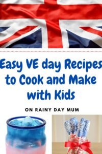 Easy VE day recipes to cook and make with kids collage