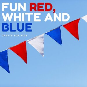 fun red white and blue crafts for kids