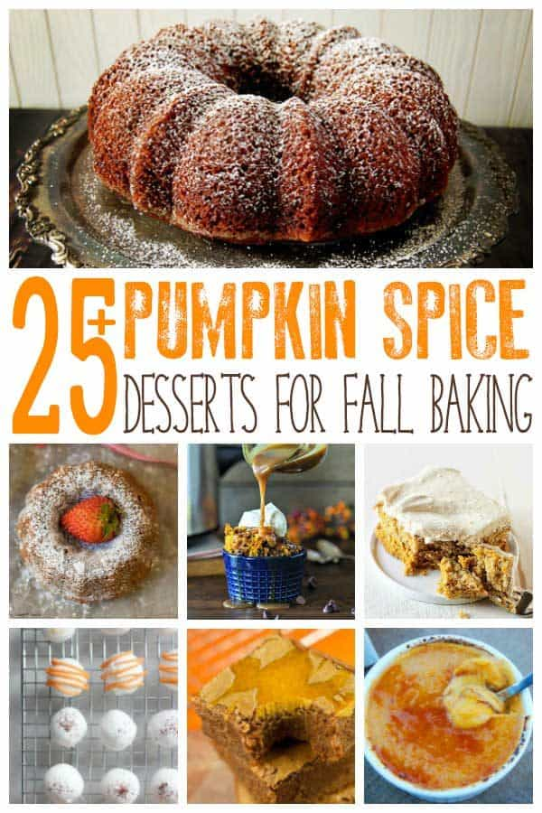 Delicious Pumpkin Spice Desserts and Treats perfect for Fall