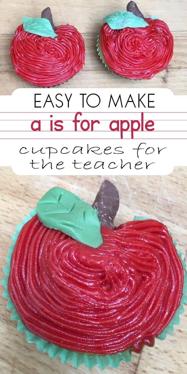 A is for apple cupcakes ideal as a teacher gift or back to school treats for the kids