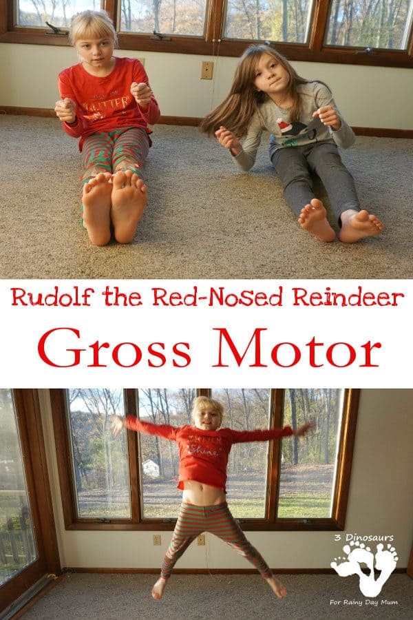 Rudolph the Red Nosed Reindeer Gross Motor Activities
