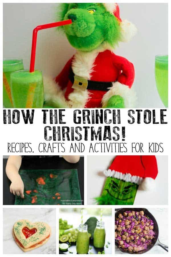 How the Grinch Stole Christmas Activities, Crafts and Recipes