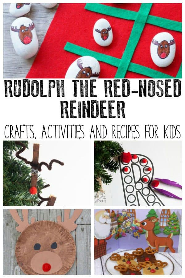 Rudolph the Red-Nosed Reindeer Activities, Crafts and Recipes for Kids
