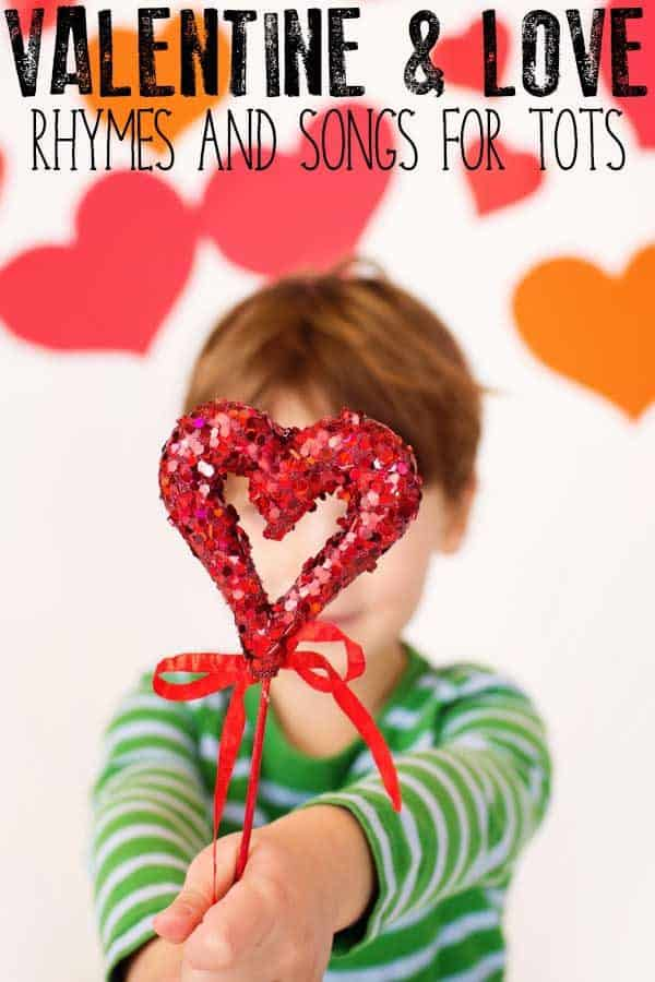 Classic Valentine and Love Rhymes and Songs for Babies, Toddlers and Preschoolers