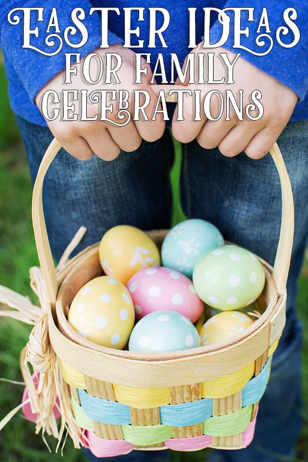 Ideas for families to celebrate Easter together. With crafts, recipes, activities and gift ideas make the most of the time together as a family.