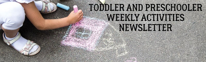 Toddler and Preschol Activities newsletter from Rainy Day Mum Subscribe Now!