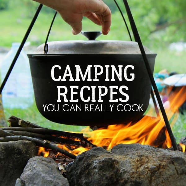 Tried and Tested Campfire Recipes that you and the kids will love to eat on your next family camping trip