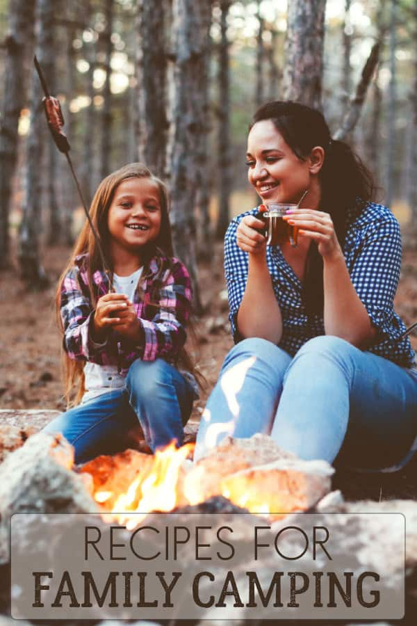 Delicious Family Camping Recipes for your First Family Camping Trip