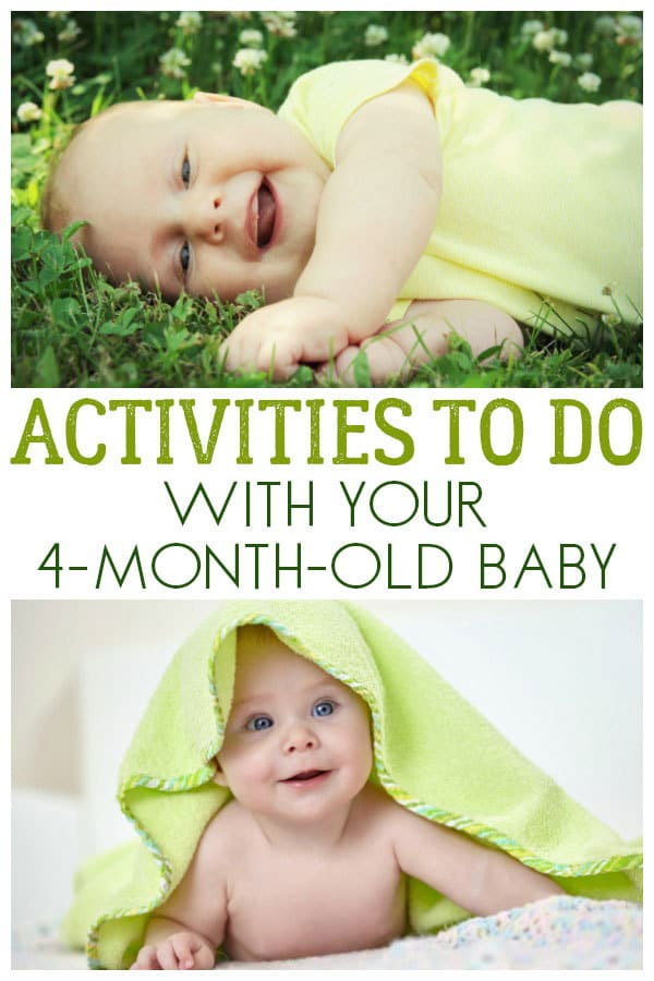 Have Fun With Your 4 Month Old With These Simple Activities And Things To