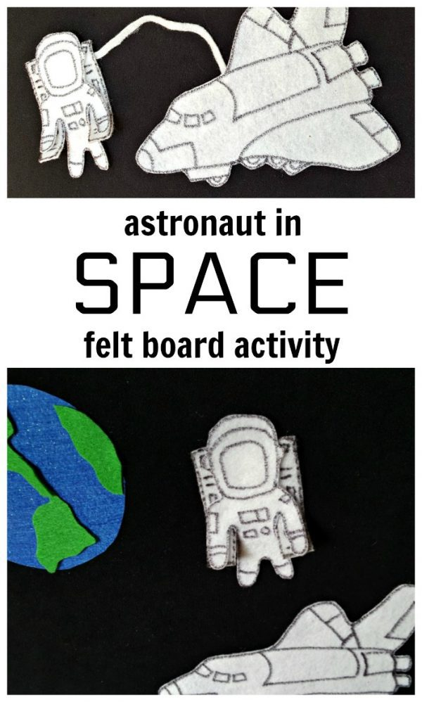Astronaut in Space DIY Felt Board to make for preschoolers to play with