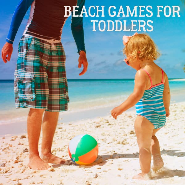 simple ideas for beach games toddlers will be able to join in with