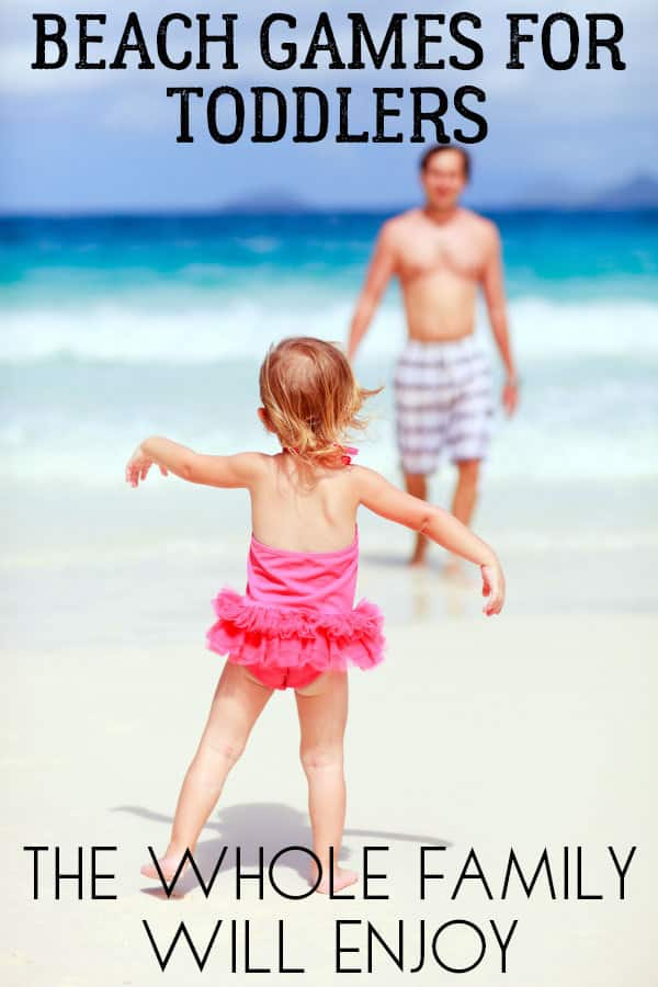 head to the beach with your toddler and play some of these fun beach games this summer