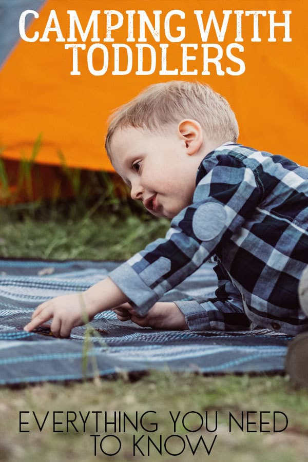 Everything you need to know about camping with toddlers