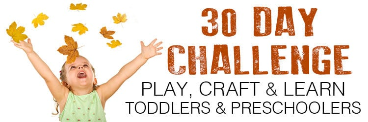 30 Day Autumn and Fall Play, Craft and Learn Challenge for Toddlers & Preschoolers.
