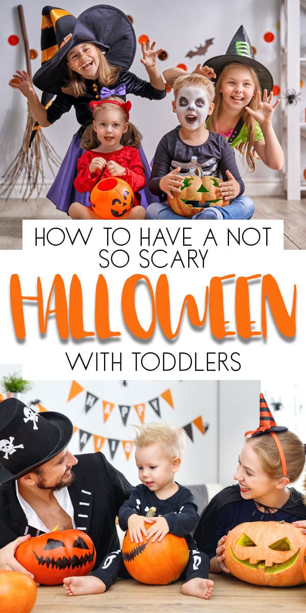 How to have a not so scary Halloween with your toddler. Top tips for celebrating the holiday and making it fun and easing the worry and fear with your toddlers