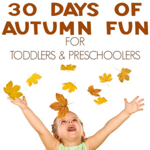 preschooler throwing leaves in the air with text above reading 30 days of autumn fun for toddlers and preschoolers