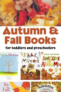 Image of a child in autumn leaves with book covers of featured autumn and fall books text reading Autumn and Falls Books for toddlers and preschoolers