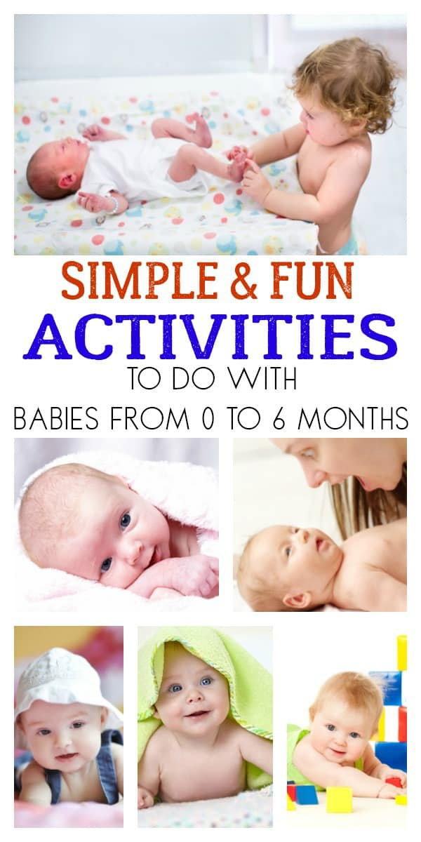 Simple and fun activities to do with babies from birth to 6 months