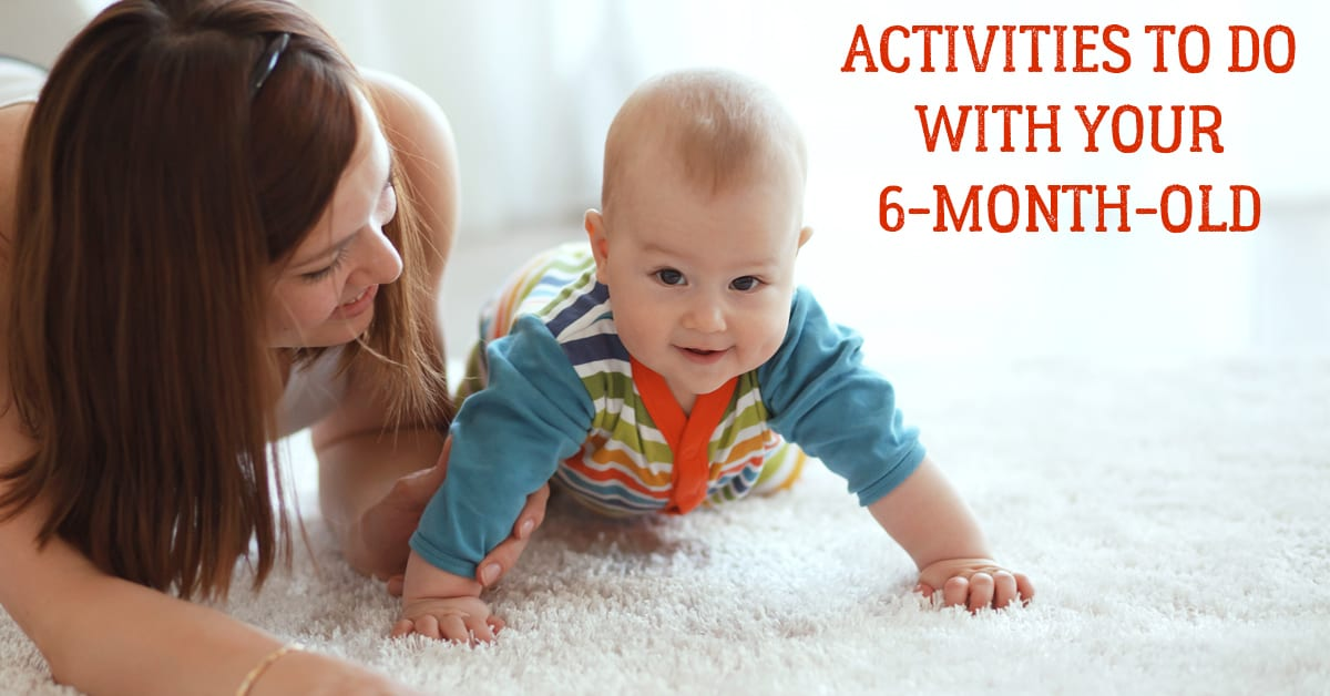 Fun and Simple Activities to Do with your 6-Month-Old Baby