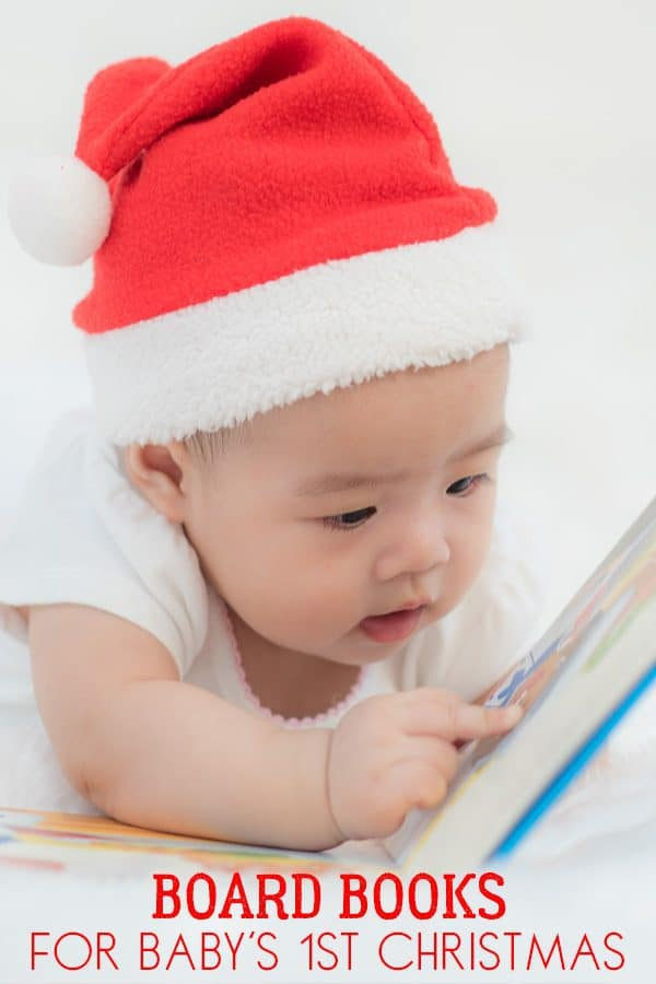 Best Christmas Board Books for you and your baby and young toddler to read together.