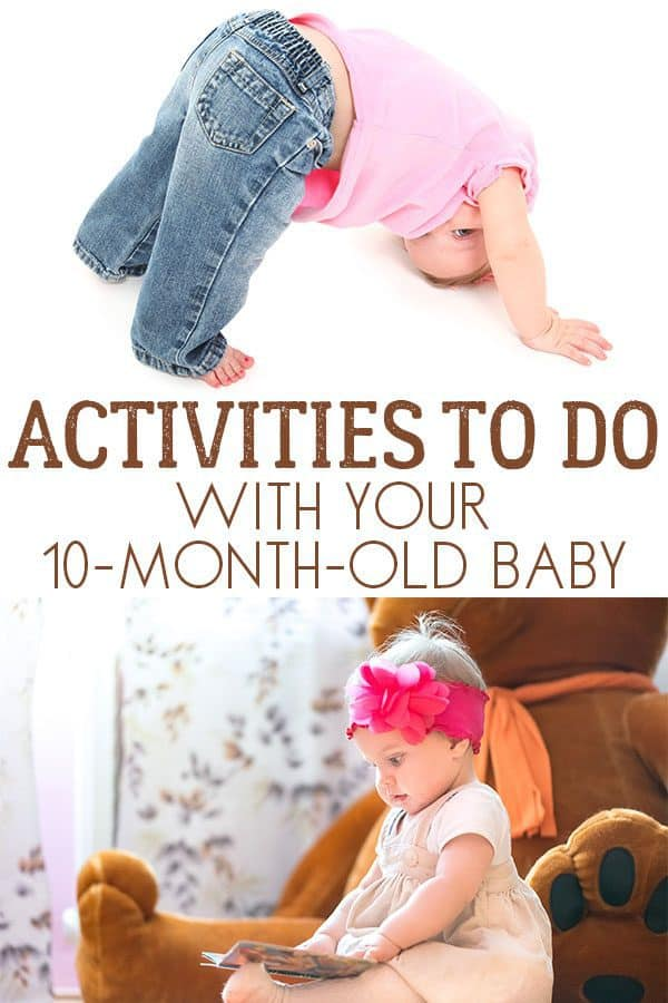 Activities to do with your 10 month old baby