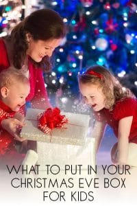 Christmas Eve Surprise Box for Kids ideas of what to put in it for toddlers, preschoolers and older kids.