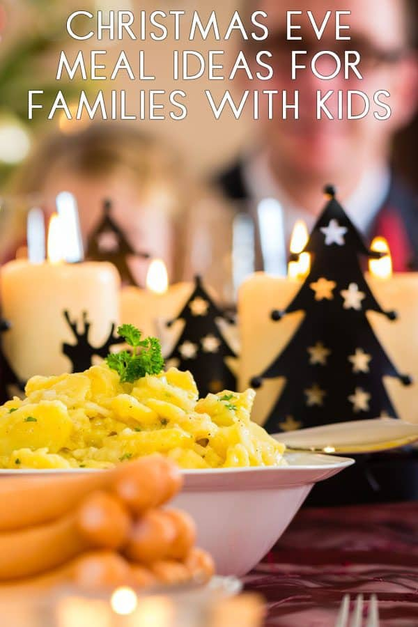 Christmas Eve Family Meal Ideas that the kids and you will love to eat together
