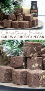 Christmas Fudge Recipe with Baileys and Pecan. A simple and easy to follow step-by-step guide to make this simple treat or edible gift