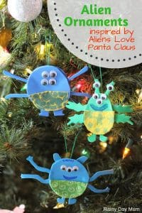 Create a fun and silly alien ornament for the Christmas tree inspired by the book Aliens Love Panta Claus by Claire Freedman.